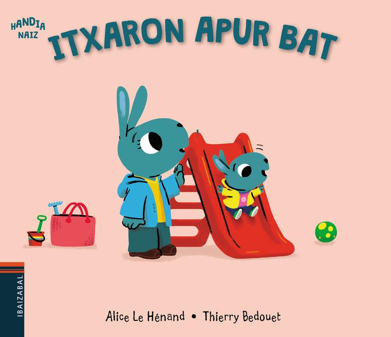 Itxaron Apur Bat - Alice Le Henand / Thierry Bedouet (il. )