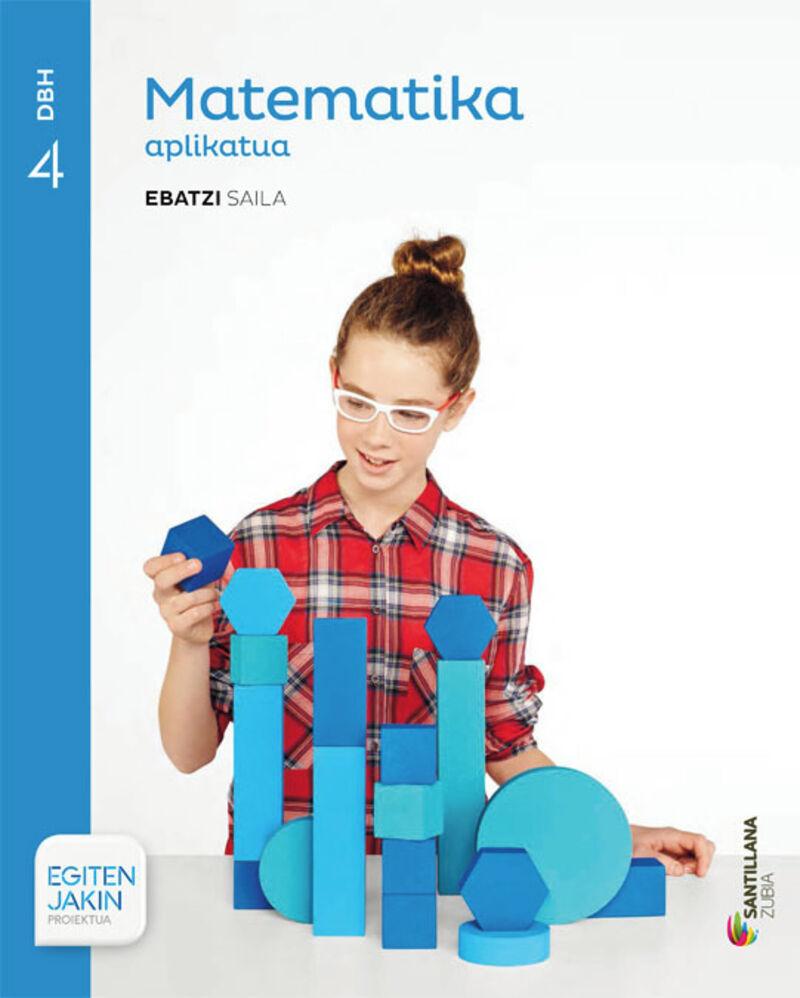 Dbh 4 - Matematika (aplikatua) - Ebatzi - Egiten Jakin - Batzuk