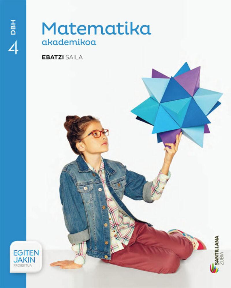 Dbh 4 - Matematika (akademikoa) - Ebatzi - Egiten Jakin - Batzuk
