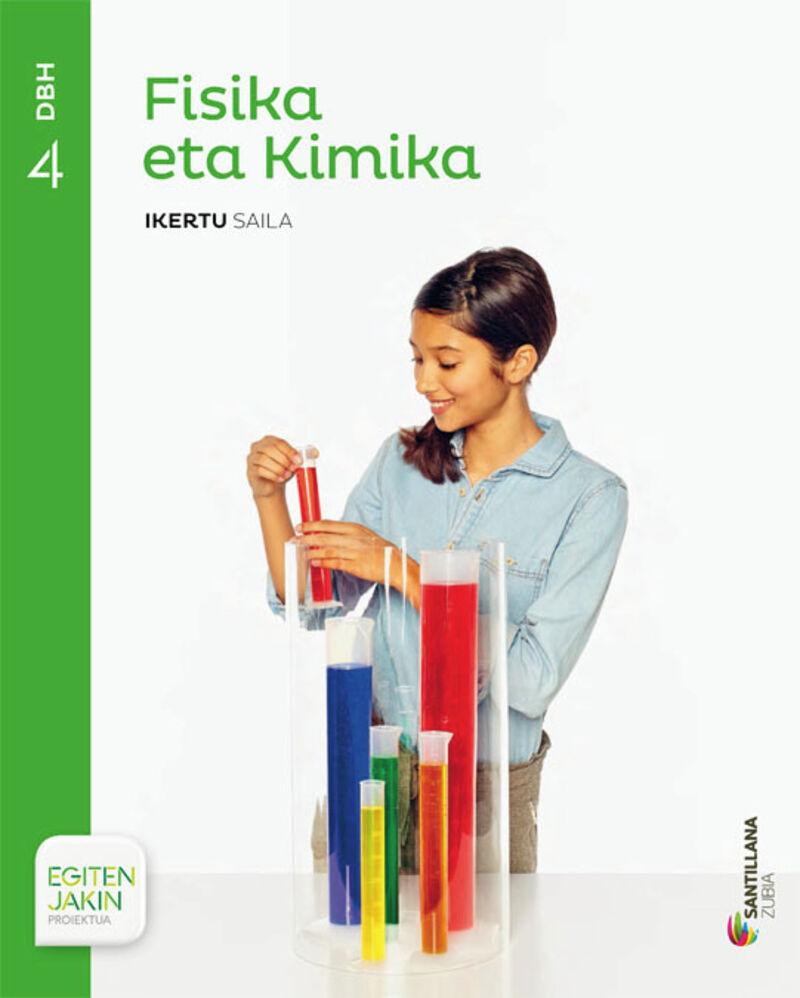 DBH 4 - FISIKA ETA KIMIKA - IKERTU - EGITEN JAKIN