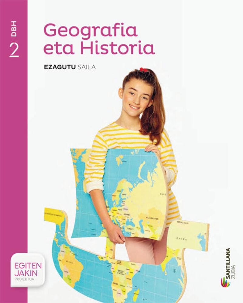 DBH 2 - GEOGRAFIA ETA HISTORIA (+KOAD. ) - EZAGUTU - EGITEN JAKIN