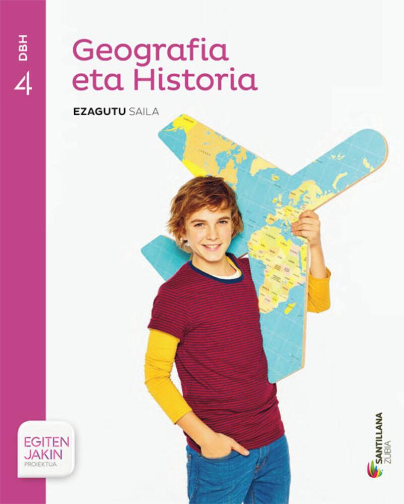 DBH 4 - GEOGRAFIA ETA HISTORIA (+KOAD. ) - EZAGUTU - EGITEN JAKIN