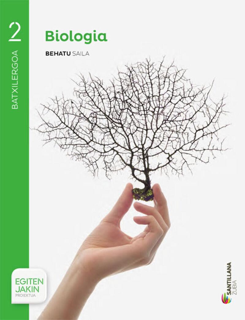 BATX 2 - BIOLOGIA - BEHATU - EGITEN JAKIN