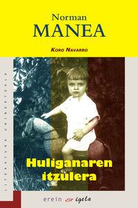 Huliganaren Itzulera - Norman Manea