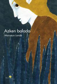 Azken Balada - Mariasun Landa