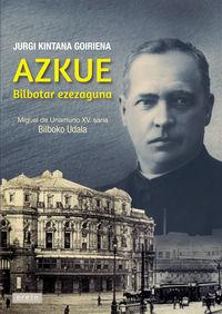 Azkue - Bilbotar Ezezaguna - Jurgi Kintana Goiriena