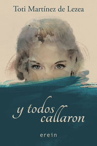 Y Todos Callaron - Toti Martinez De Lezea