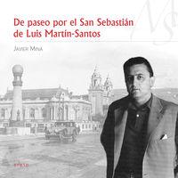 De Paseo Por El San Sebastian De Luis Martin-Santos - Javier Mina