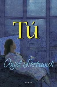 tu - Anjel Lertxundi