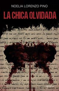 La chica olvidada - Noelia Lorenzo Pino