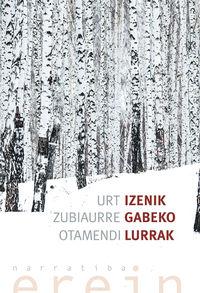 Izenik Gabeko Lurrak - Urt Zubiaurre Otamendi
