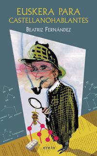 Euskera Para Castellanohablantes - Beatriz Fernandez