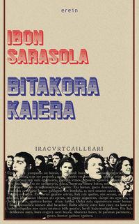 Bitakora Kaiera - Ibon Sarasola