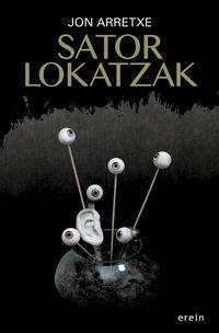 Sator Lokatzak - Jon Arretxe