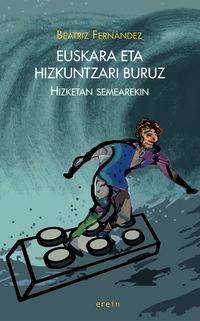 Euskara Eta Hizkuntzari Buruz - Hizketan Semearekin - Beatriz Fernandez