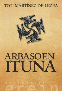 Arbasoen Ituna - Toti Martinez De Lezea
