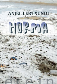 Horma - Anjel Lertxundi