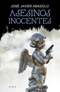 Asesinos Inocentes - Jose Javier Abasolo