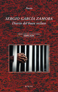 Diario Del Buen Recluso - Sergio Garcia Zamora