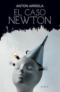 El caso newton - Anton Arriola