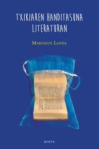 TXIKIAREN HANDITASUNA LITERATURAN