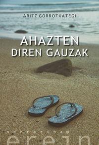 Ahazten Diren Gauzak - Aritz Gorrotxategi