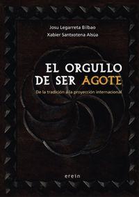ORGULLO DE SER AGOTE, EL