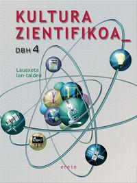 Dbh 4 - Kultura Zientifikoa - Luis Zaballos / Carlos Garcia Llorente