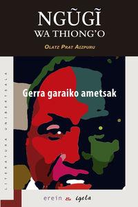 Gerra Garaiko Ametsak - Ngugi Wa Thiong'o