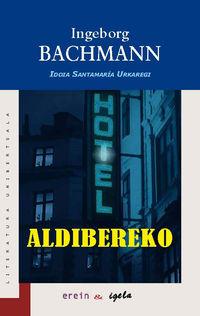aldibereko - Ingeborg Bachmann