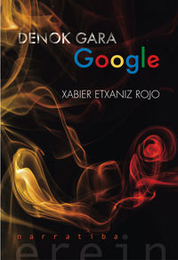 Denok Gara Google - Xabier Etxaniz Rojo