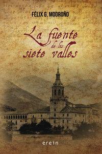 La fuente de los siete valles - Felix G. Modroño