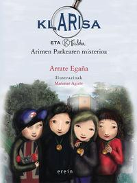 KLARISA ETA K TALDEA - ARIMEN PARKEAREN MISTERIOA
