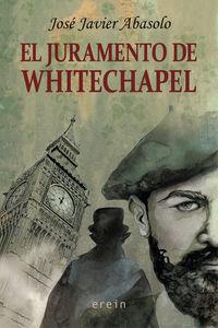 El juramento de whitechapel - Jose Javier Abasolo