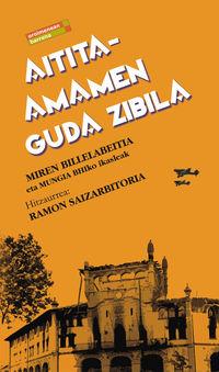 Aitita-Amamen Guda Zibila - Miren Billelabeitia / Mungia Dbhko Ikasleak