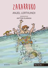 Zakarruko - Anjel Lertxundi / Antton Olariaga (il. )