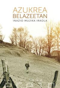 Azukrea Belazeetan - Inazio Mujika Iraola