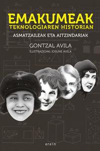 Emakumeak Teknologiaren Historian - Asmatzaileak Eta Aitzindariak - Gontzal Avila / Iosune Avila (il. )