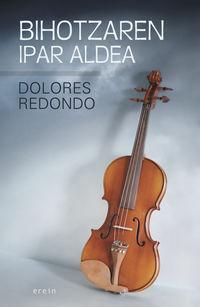 Bihotzaren Ipar Aldea - Dolores Redondo