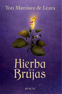 Hierba De Brujas - Toti Martinez De Lezea