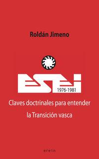 ESEI - CLAVES DOCTRINALES PARA ENTENDER LA TRANSICION VASCA