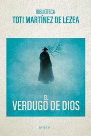 VERDUGO DE DIOS, EL