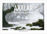 ARALAR - MUNDUA LEKU DEN LURRA