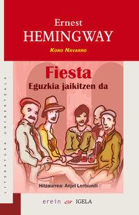 fiesta - eguzkia jaikitzen da - Ernest Hemingway