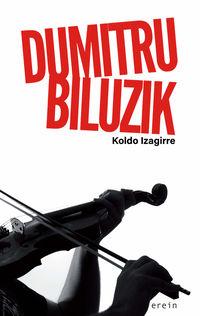 Dumitru Biluzik - Koldo Izagirre