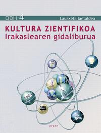 DBH 4 - KULTURA ZIENTIFIKOA GIDA