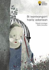 bi txantxangorri haritz adarrean (xiv peru abarka album saria 2020) - Yolanda Larreategui / Malen Amenabar (il. )