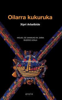 oilarra kukuruka (miguel de unamuno xx. saria bilboko udala) - Xipri Arbelbide