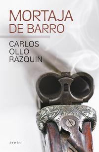 mortaja de barro - Carlos Ollo Razquin