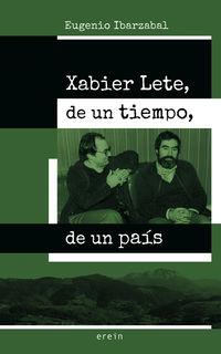 Xabier Lete, De Un Tiempo, Un Pais - Eugenio Ibarzabal
